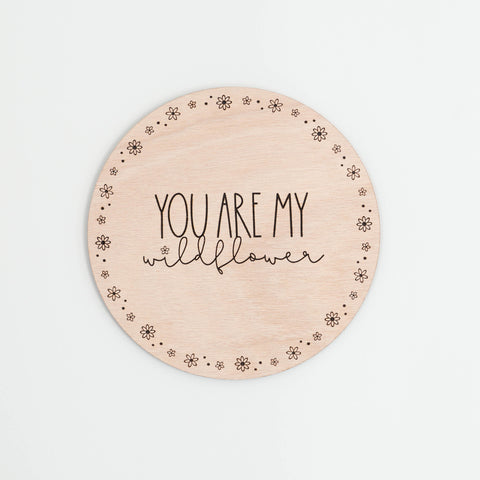 Wall Sign - 'You are my Wildflower'