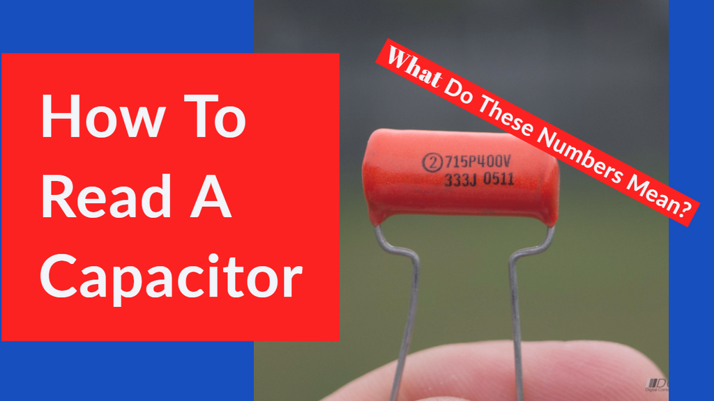 How to Read The Numbers On A Capacitor