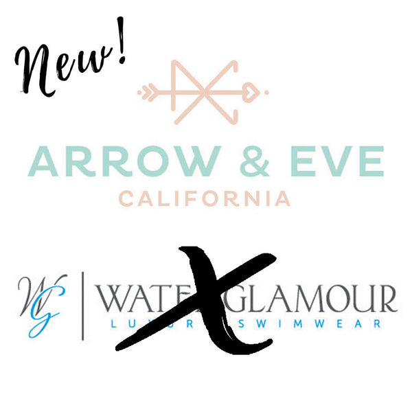 WATER GLAMOUR SWIMWEAR ANNOUNCES BRAND NAME CHANGE TO ARROW AND EVE