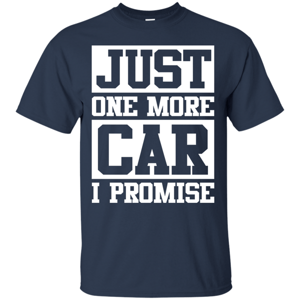 Apparel - Just One More Car - I Promise!