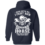 Apparel - MESS WITH MY HORSE - LIMITED EDITION
