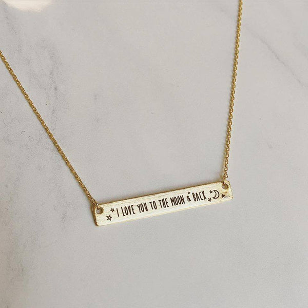 I Love You To The Moon & Back Bar Necklace