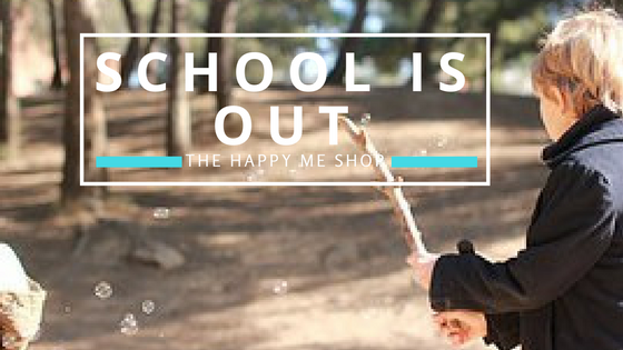 School is Out! Let them Play. Creative and Unstructured Play - It's What your Kids Need. The Happy Me Shop Blog