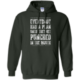 Everybody Has A Plan Until They Get Punched in the Mouth T-Shirt