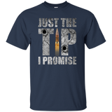 Just The Tip I Promise T-Shirt