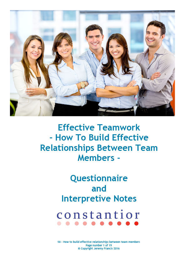 Effective Teamwork, How to Build Effective Relationships Between Team Members