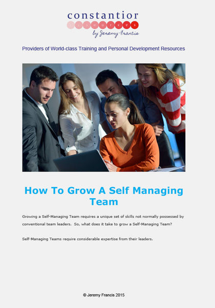 How To Grow A Self Managing Team