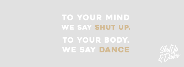 shut up and dance fitness inspiration