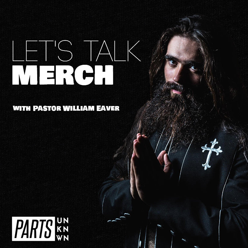 Let's Talk Merch - Pastor William Eaver