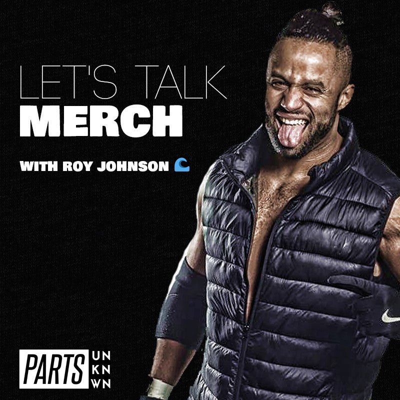 Let's Talk Merch - Roy Johnson