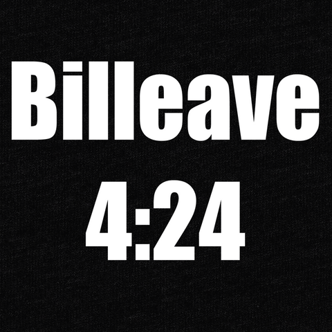 Billeave 4:24 T-Shirt - Pastor William Eaver - Parts Unknown t-shirts - Wrestling T-Shirt - 1
