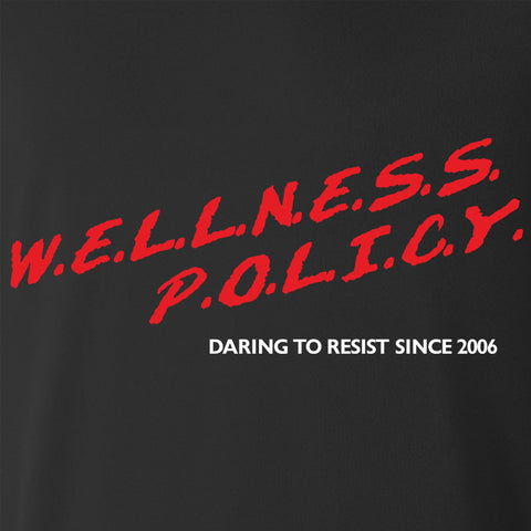 Wellness Policy Hoodie - Parts Unknown Clothing - Parts Unknown t-shirts - Wrestling Hoodie - 1