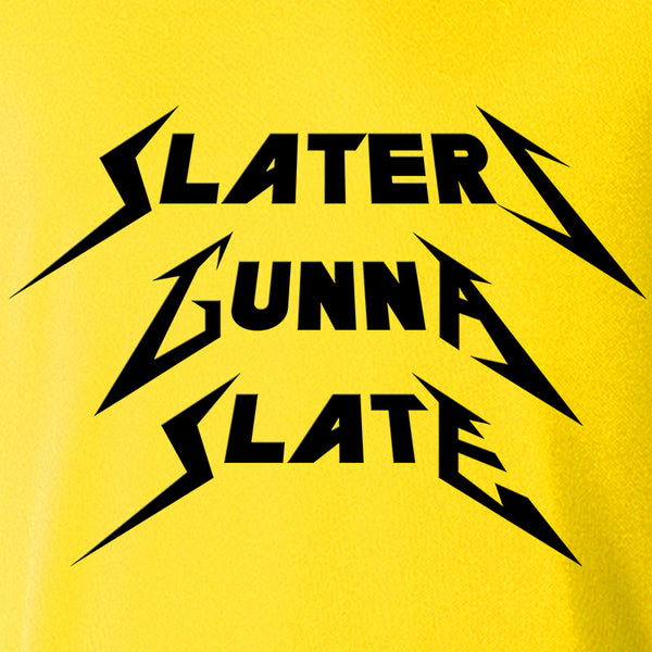 Slaters Gonna Slate Hoodie - Parts Unknown Clothing - Parts Unknown t-shirts - Wrestling Hoodie - 1