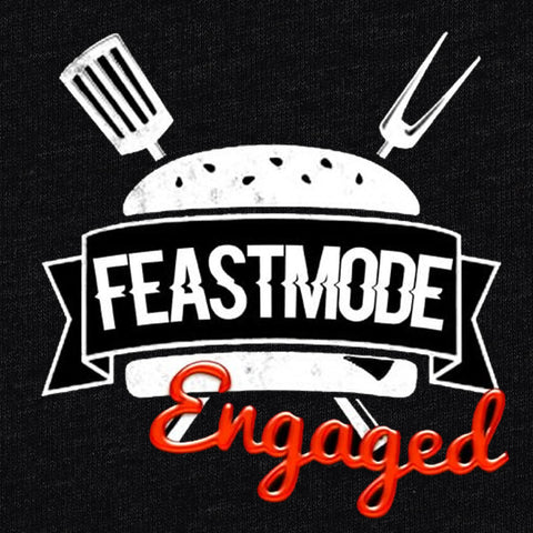 #FeastMode Engaged T-Shirt - Buffet Club - Parts Unknown t-shirts - Wrestling T-Shirt - 1