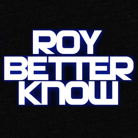 Roy Better Know T-Shirt - Roy Johnson - Parts Unknown t-shirts - Wrestling T-Shirt - 1