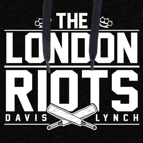 Davis and Lynch Hoodie - London Riots - Parts Unknown t-shirts - Wrestling Hoodie - 1