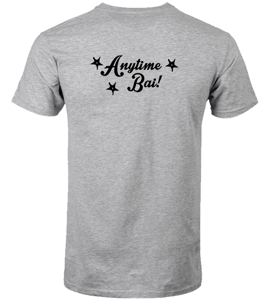 Anytime Bai - Double Sided T-Shirt