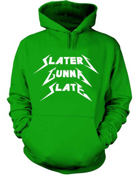 Slaters Gonna Slate Hoodie - Parts Unknown Clothing - Parts Unknown t-shirts - Wrestling Hoodie - 2