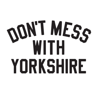 Buy Don't Mess With Yorkshire online