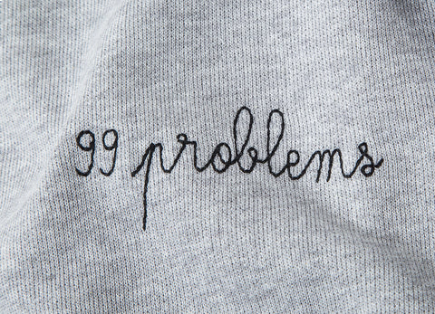 Maison LaBiche 99 Problems Sweatshirt - Grey
