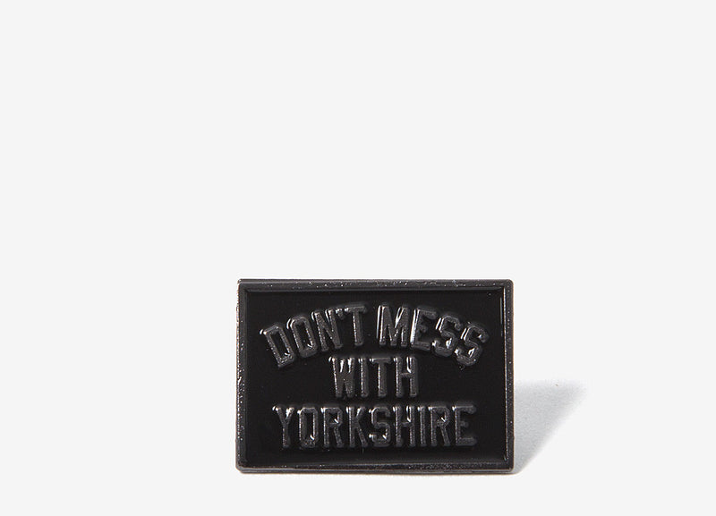 Don't Mess With Yorkshire Classic Enamel Pin Badge - Black