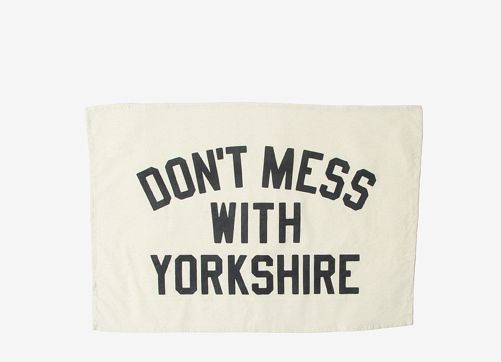 Don't Mess With Yorkshire Classic Tea Towel - Natural