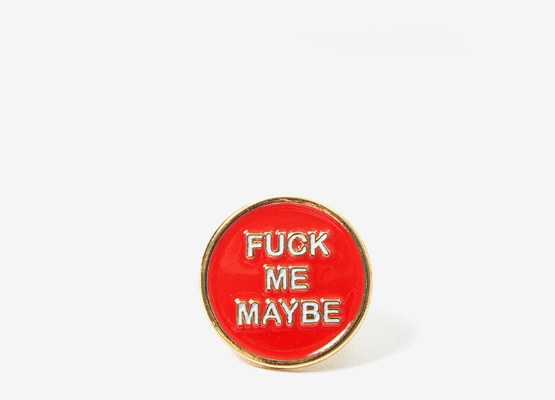 Good Worth & Co Fuck Me Pin Badge - Allover