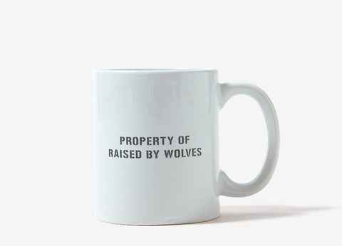 Raised By Wolves Property Of Mug - Ivory