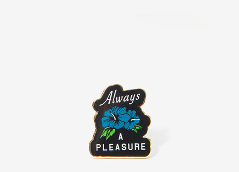 Good Worth & Co Always A Pleasure Pin Badge - Allover
