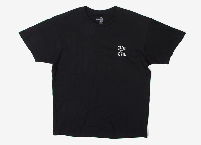 The Quiet Life Do Or Die T Shirt - Black