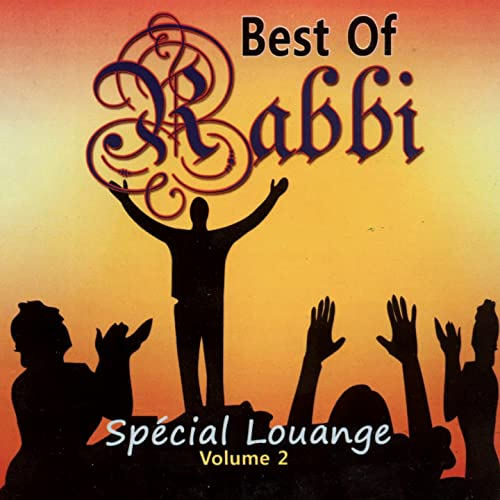 Best of Rabbi  Vol. 2 - Spécial louange
