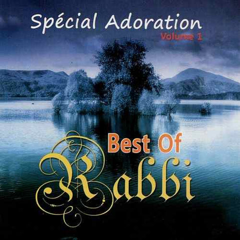 Best of Rabbi - Spécial Adoration Vol. 1