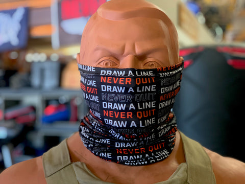 Draw A Line - Never Quit Neck Gaiter