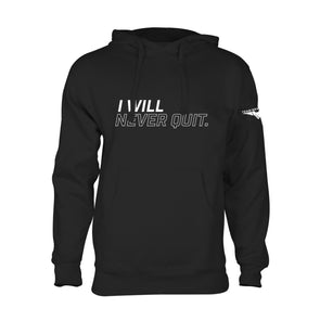"""I Will Never Quit"" TNQ Hoodie"