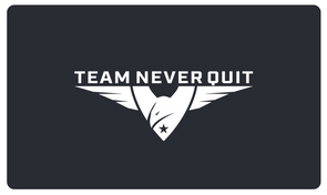 Team Never Quit Gift Card