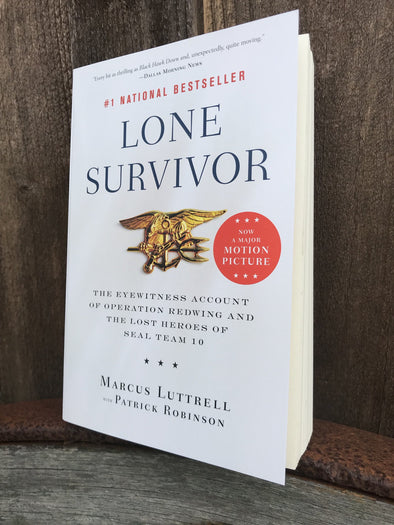 Lone Survivor: The Eyewitness Account of Operation Redwing and the Lost Heroes of SEAL Team 10 (Paper Back)