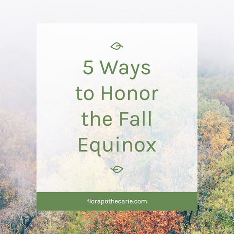 5 Ways to Honor the Fall Equinox