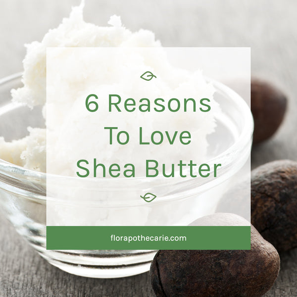 Ingredient Love: Shea Butter