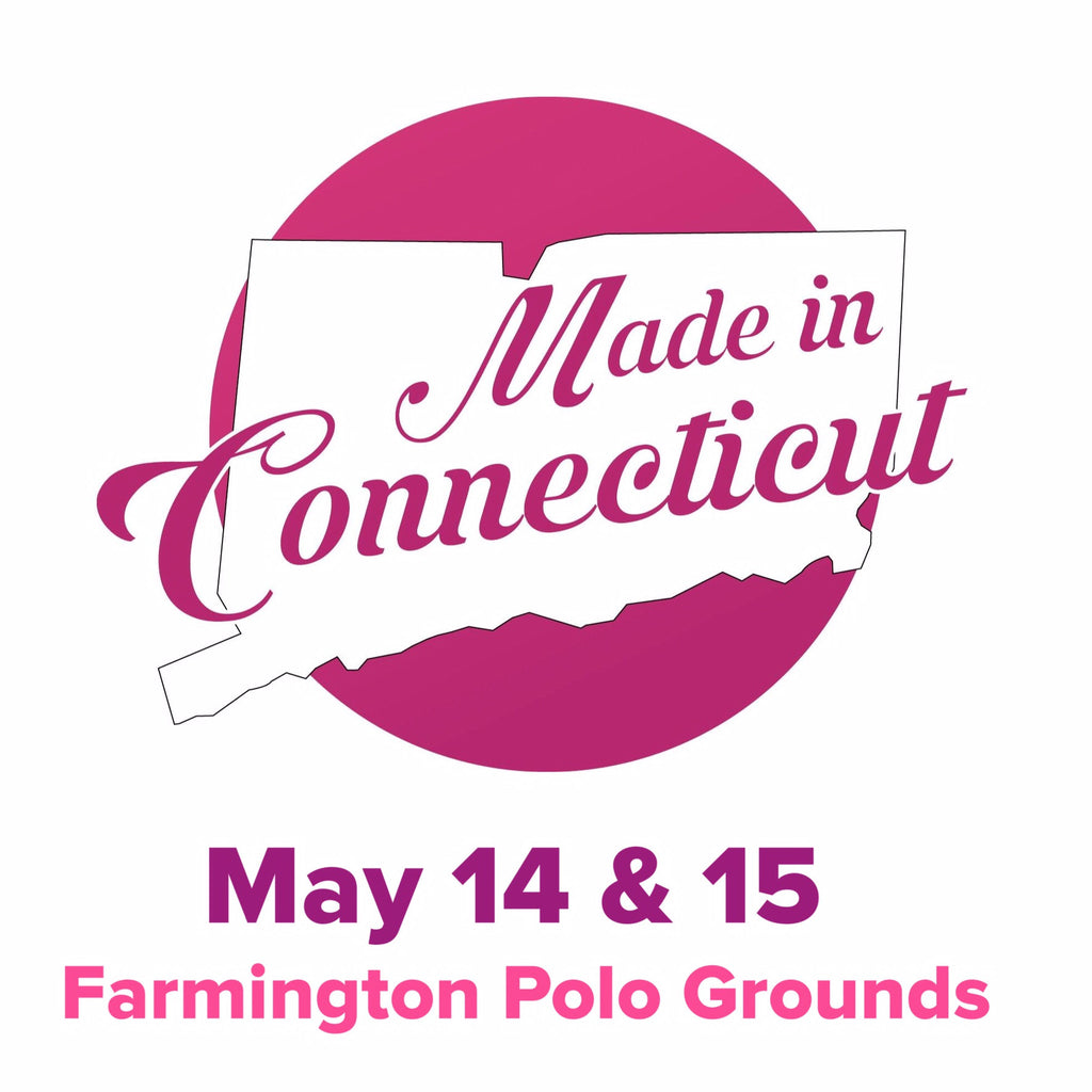 This Weekend: Shop In-Person at the Made in Connecticut Expo!