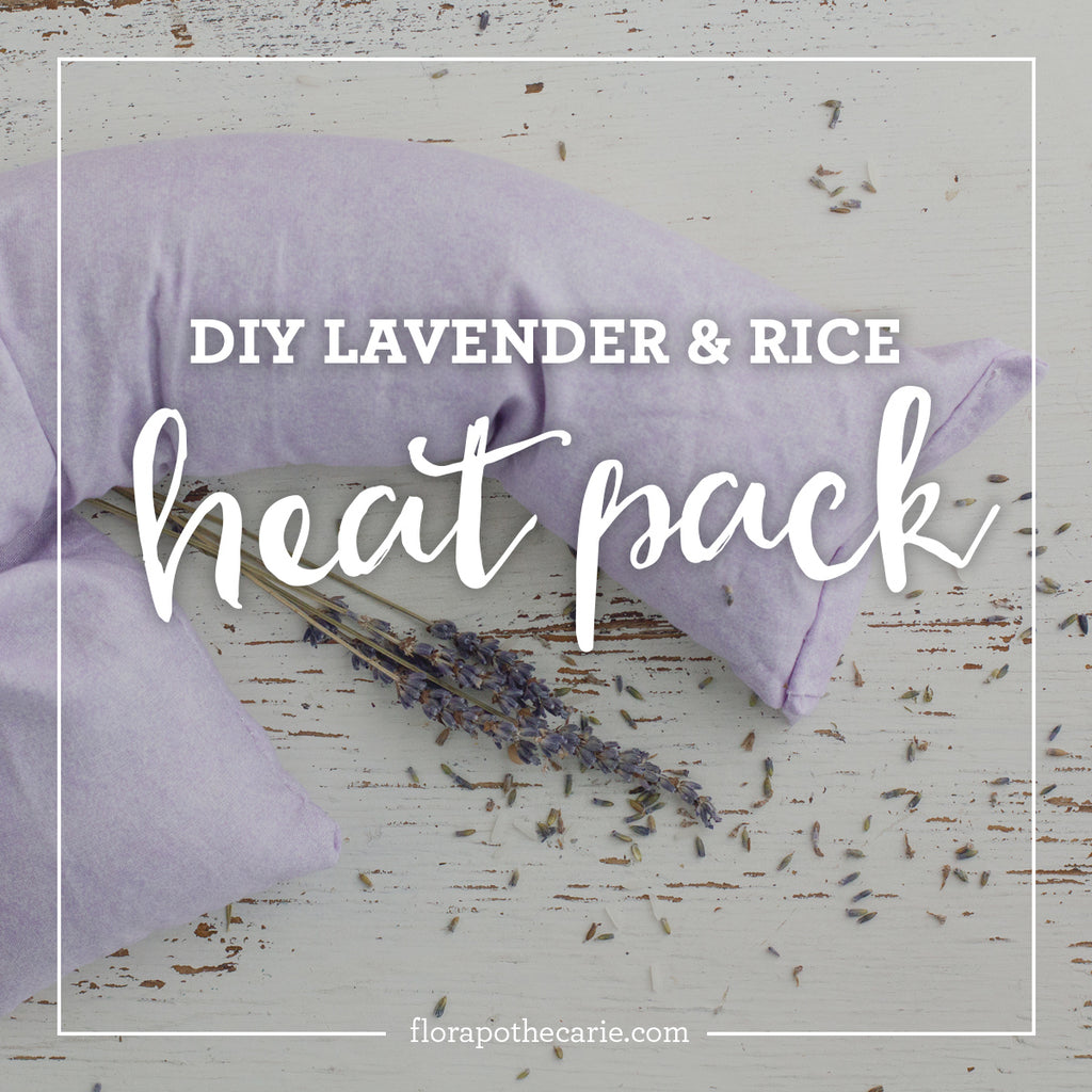 How-To: Make a Lavender & Rice Heat Pack