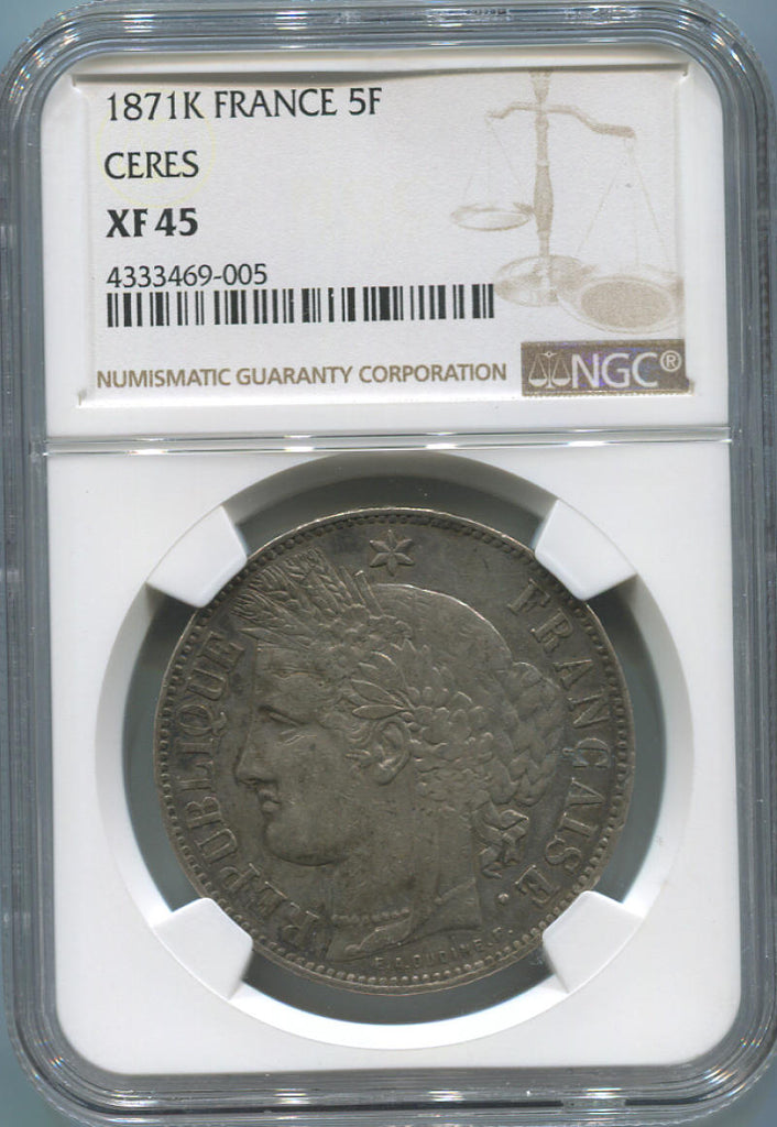1871 K France 5 Franc Ceres Head, Silver. NGC XF45