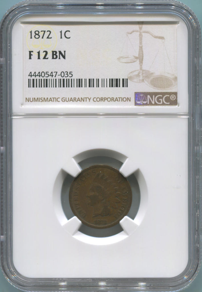 1872 1 Cent Indian Head, NGC F12 Brown