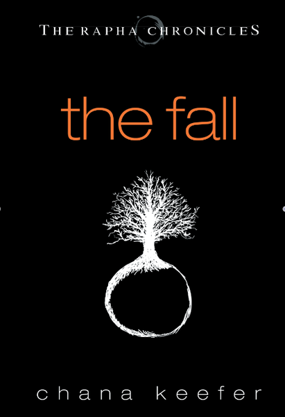 The Fall (Rapha Chronicles, Book 1)