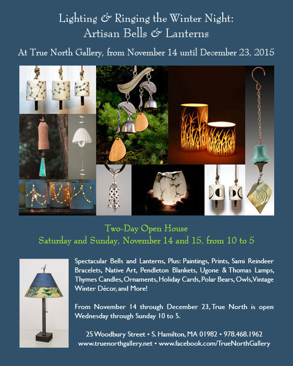 Lighting and Ringing the Winter Night: Artisan Bells and Lanterns
