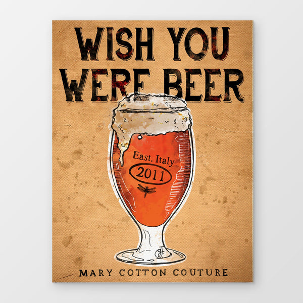 Wish You Were Beer Stampa Su Canvas | Print On