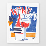 Wine Not Stampa Su Canvas | Print On
