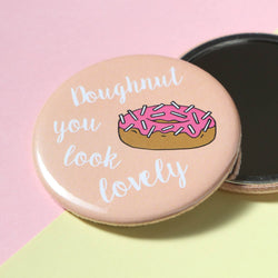Odds and Sorts Doughnut / Donut Quote Pocket Mirror
