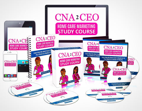 CNA 2 CEO Home Care Marketing Study Course (Instant Access)
