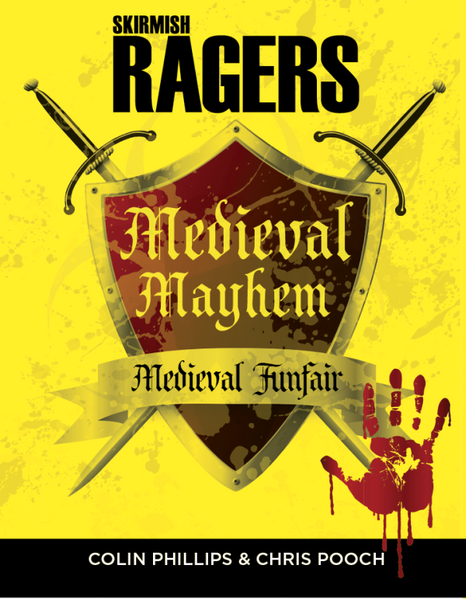 Medieval Mayhem - A supplement for Skirmish Ragers