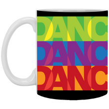 Load image into Gallery viewer, 11 oz. DANCE Mug